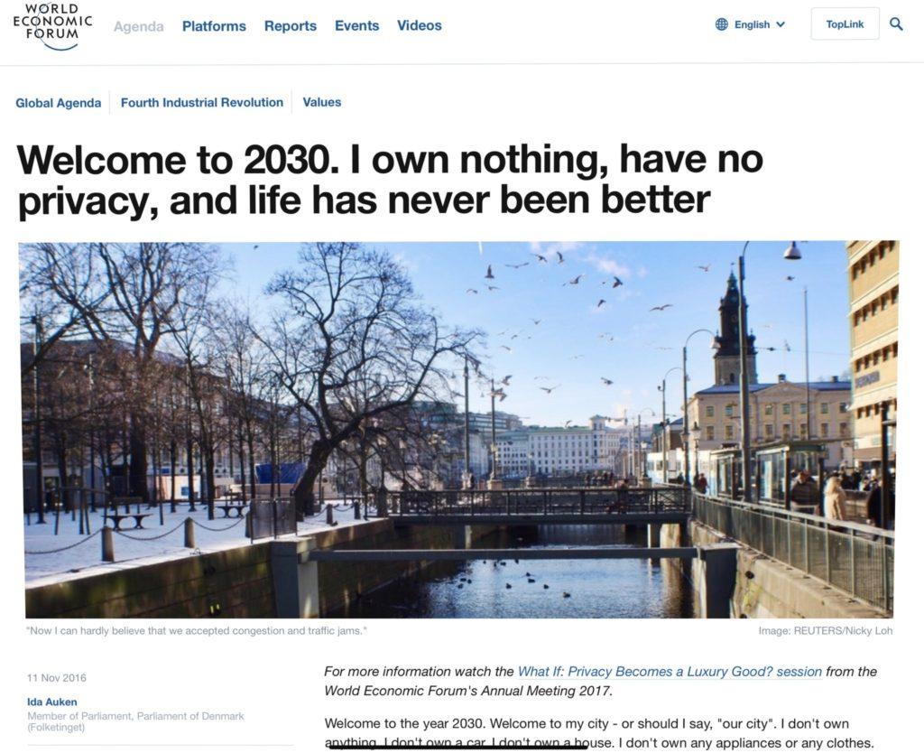 Bienvenido a 2030, no poseo nada, no tengo privacidad, y la vida nunca ha sido mejor.